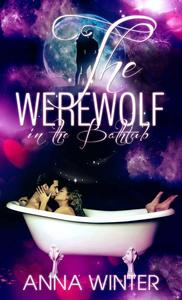 The Werewolf in the Bathtub
