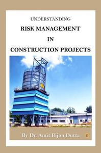 Understanding Risk Management In Construction Projects