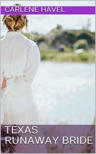 Texas Runaway Bride