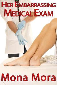 Her Embarrassing Medical Exam