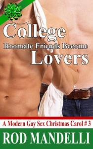 College Roommate Friends Become Lovers