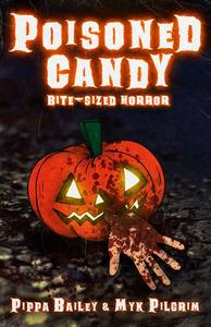 Poisoned Candy: Bite-sized Horror for Halloween