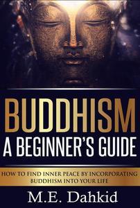 Buddhism- A Beginner's Guide