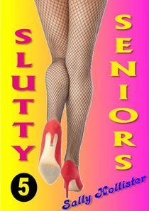 Slutty Seniors 5