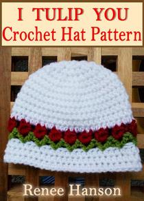 I Tulip You: Crochet Hat Pattern