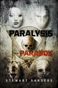 Paralysis Paradox