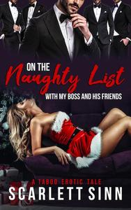 On The Naughty List With My Boss and His Friends