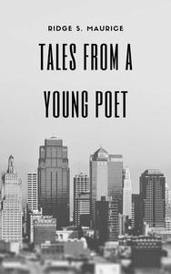 Tales From a Young Poet