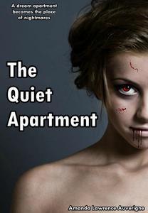 The Quiet Apartment:  A Horror Novel