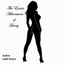 The Erotic Adventures of Lacey