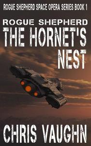 Rogue Shepherd - The Hornet's Nest - A Prequel