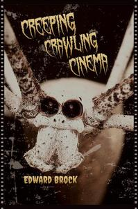 Creeping Crawling Cinema