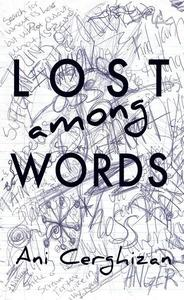 Lost Among Words: A book of dark and sad poetry