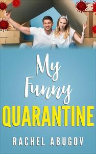 My Funny Quarantine