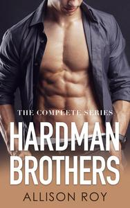 Hardman Brothers: The Complete Series (Older Man Younger Woman Mini Romances)