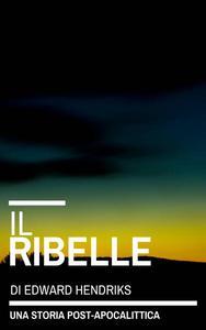 Il Ribelle