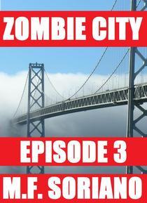 Zombie City: Episode 3