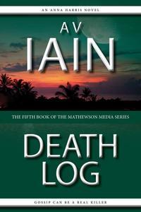 Death Log: An Anna Harris Novel