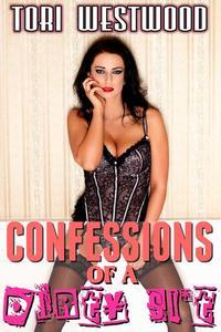 Confessions of a Dirty Slut (Lactation Erotica)