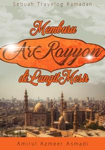 Memburu Ar-Rayyan Di Langit Mesir