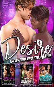 Desire : BWWM Romance Collection