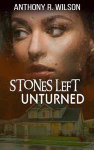 Stones Left Unturned