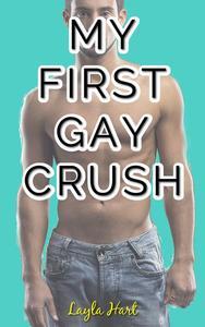 My First Gay Crush