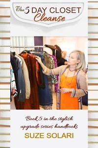 The 5 Day Closet Cleanse