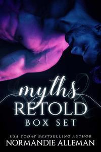 Myths Retold: A Fantasy Romance Collection