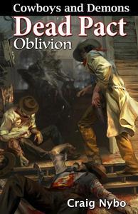 Cowboys and Demons: Dead Pact Oblivion