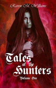 Tales of the Hunters, Volume One