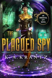 The Plagued Spy