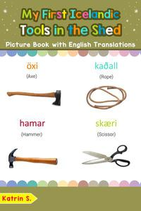 My First Icelandic Tools in the Shed Picture Book with English Translations
