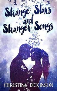 Strange Stars and Stranger Songs