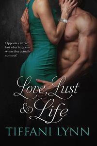 Love, Lust & Life
