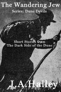 The Wandering Jew, Short stories from The Dark Side of the Dune