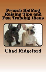 French Bulldog Raising Tips and Fun Training Ideas