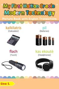 My First Haitian Creole Modern Technology Picture Book with English Translations
