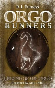 Legend Of The Orgo (Orgo Runners: Book 4)