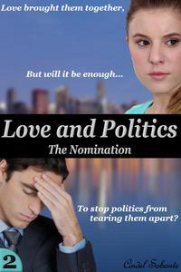 Love and Politics - The Nomination