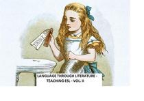 Language Through Literature - Teaching ESL Vol. II