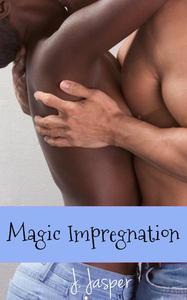 Magic Impregnation