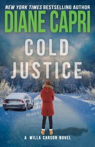 Cold Justice: A Judge Willa Carson Mystery