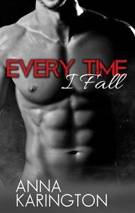 Every Time I Fall