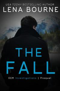 The Fall ~ E&M Investigations Prequel