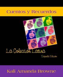 Cuentos y Recuerdos: La Colección Latina