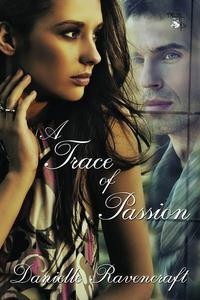 A Trace of Passion