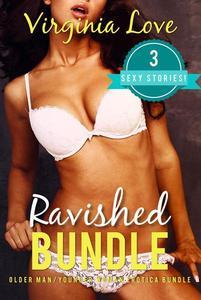 Ravished Bundle: 3 Sexy Stories