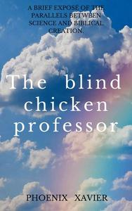 The Blind Chicken Professor