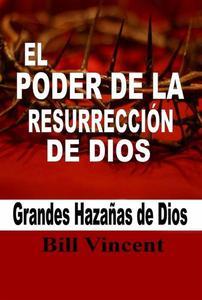 El Poder de la Resurrección de Dios